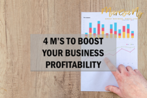 4 M's to Boost Business Profitability