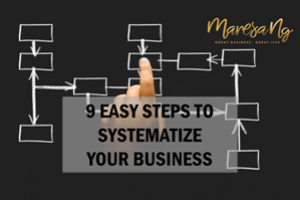 9 Easy Steps to Systematize Your Business