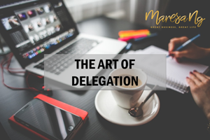 The Art of Delegation